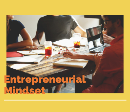 What Is the Entrepreneurial Mindset?